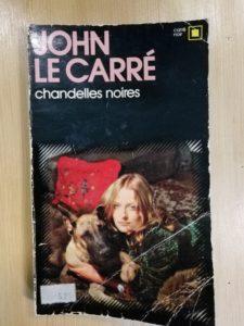 Chandelles noires, John Le Carré